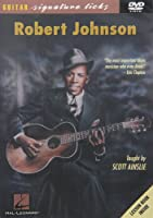Robert Johnson Guitar Signature Licks Series [DVD] [Import]