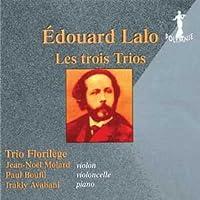 Edouard Lalo Les trois Trios