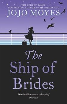 The Ship of Brides by [Moyes, Jojo]