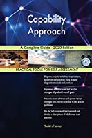 Capability Approach A Complete Guide - 2020 Edition