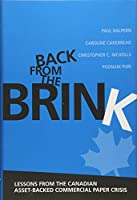 Back from the Brink: Lessons from the Canadian Asset-backed Commercial Paper Crisis (Rotman-Utp Publishing)