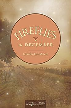 [Valent, Jennifer]のFireflies in December (English Edition)