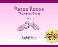 Racoo Racoo: The Magical Shoes