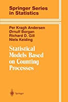 Statistical Models Based on Counting Processes (Springer Series in Statistics)