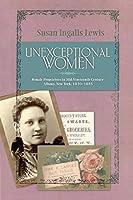 Unexceptional Women: Female Proprietors in Mid-Nineteenth-Century Albany, New York, 1830–1885 (HISTORICAL PERSP BUS ENTERPRIS)