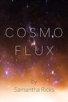Cosmoflux by [Ricks, Samantha]