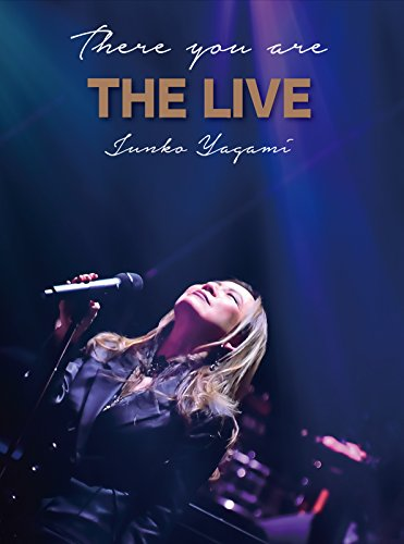There you are THE LIVE [Blu-ray]