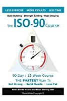 The ISO90 Course