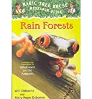 Rain Forests: A Nonfiction Companion to Afternoon on the Amazon (Magic Tree House Fact Tracker)