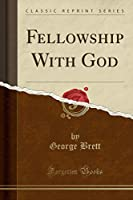 Fellowship with God (Classic Reprint)