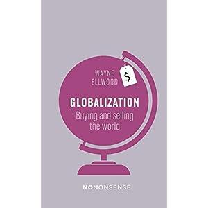 NoNonsense Globalization: Buying and Selling the World