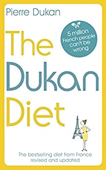 The Dukan Diet: The Revised and Updated Edition for 2019 by [Dukan, Pierre]