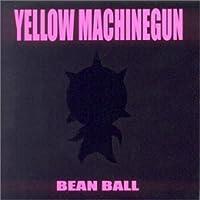 Bean Ball by Yellow Machinegun (2001-12-27)