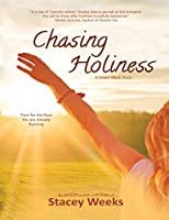 Chasing Holiness: Train for the Race You are Already Running