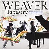 Tapestry / WEAVER (CD - 2010)