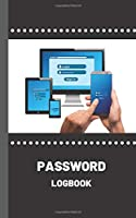 Password Logbook: A Logbook with Alphabetical Tabs for Protecting Usernames and Passwords; 5*8