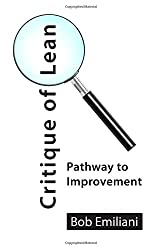 Critique of Lean: Pathway to Improvement