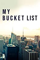 """My Bucket List: 100 Bucket List Guided Prompt Journal Planner Birthday Gift For Tracking Your Adventures 6x9"""""""