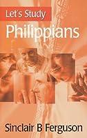 Let's Study Philippians (Let's Study Series) by Sinclair B. Ferguson(1998-06-01)