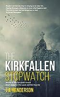The Kirkfallen Stopwatch (A Dark Scotland Thriller)