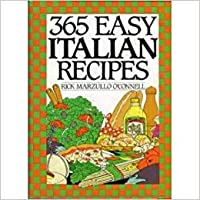 365 Easy Italian Recipes (365 Ways Cookbooks)