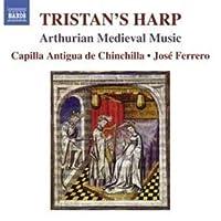 Tristan's Harp-Arthurian Medieval Music