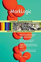 Marklogic Complete Self-Assessment Guide