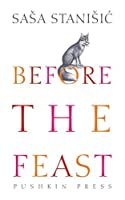 """Before the Feast by Anthea Bell (translator) Sasa StanisiA""""c (author)(2015-10-22)"""