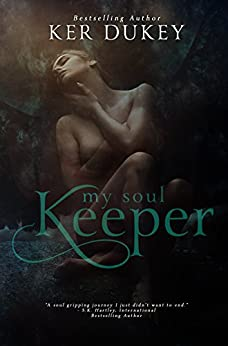 My Soul Keeper by [Dukey, Ker]