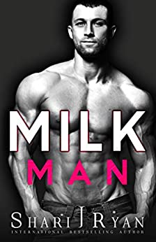 Milkman (The Man Cave Collection Book 5) by [Ryan, Shari J.]