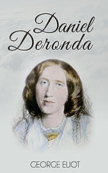 Daniel Deronda (Illustrated + Audio) by [Eliot, George]