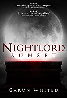 Sunset: Book One of the Nightlord Series by [Whited, Garon]
