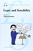 Logic and sensibility (Centre for advanced research o)