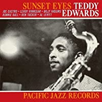 Sunset Eyes by Teddy Edwards (2011-09-27)