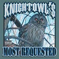 Most Requested by Knightowl