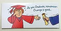 卒業式お金カード( as YPU Graduate、Remember : Change is Good。。。) by American Greetings EA