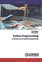 Python Programming: A window into the world of programming
