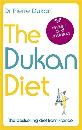 The Dukan Diet: The Revised an...