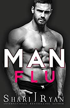 Man Flu (The Man Cave Collection Book 2) by [Ryan, Shari J.]
