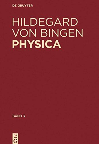 Physica. Liber subtilitatum diversarum naturarum creaturarum: Band 3: Kommentiertes Register der deutschen Wörter (German Edition)