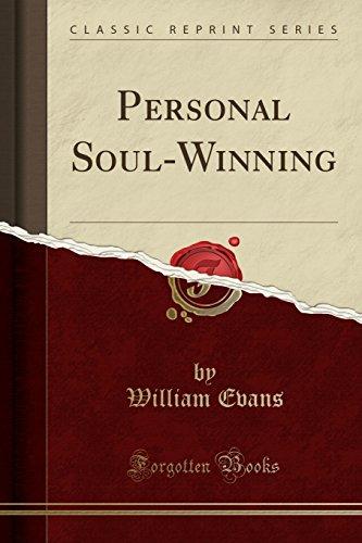 Download Personal Soul-Winning (Classic Reprint) 1331367115