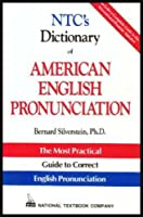 Ntc's Dictionary of American English Pronunciation