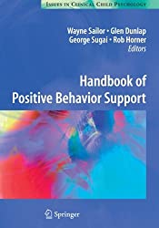 Handbook of Positive Behavior Support (Issues in Clinical Child Psychology)
