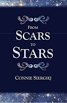 From Scars to Stars by [Siergiej, Connie]