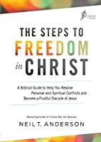 Steps to Freedom in Christ Workbook (Freedom in Christ Course)