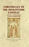 Chronicles of the Investiture Contest: Frutolf of Michelsberg and His Continuators (Medieval Sources)