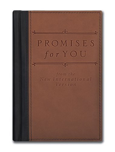 Download Promises For You From The New International Version (Promises for ... Promises for ...) 0310807166