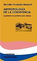 Antropologia de la convivencia / Anthropology of Coexistence: Manifesto de antropologia urbana / Manifesto of Urban Anthropology (Teorema / Theorem)