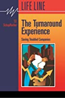 The Turnaround Experience: Saving Troubled Companies