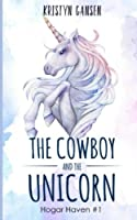 The Cowboy and the Unicorn (Hogar Haven)
